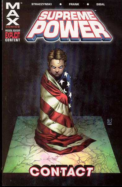Image: Supreme Power Vol. 01: Contact SC  - Marvel Comics