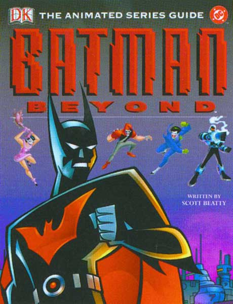 Image: Batman Beyond Animated Series Guide HC  -