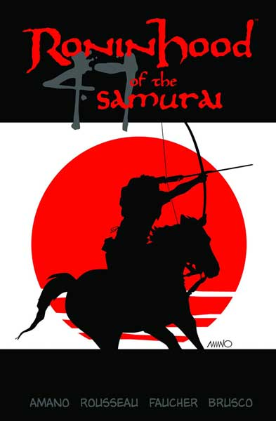 Image: Ronin Hood of the 47 Samurai SC  - Image Comics