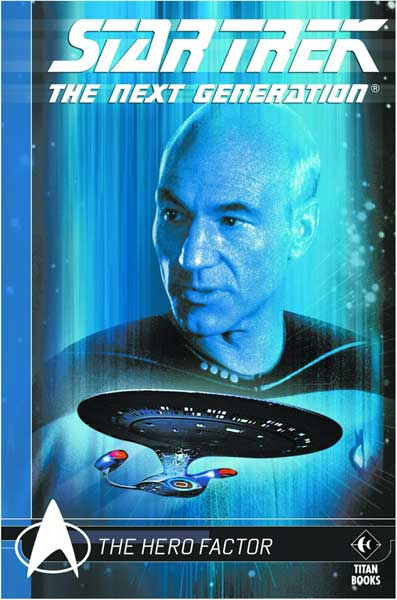 Image: Star Trek: The Next Generation Comics Classics Vol. 1: Hero Factor SC  - Titan Publishing