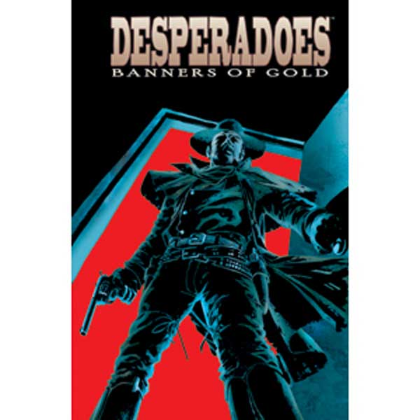 Image: Desperadoes: Banners of Gold SC  - IDW Publishing