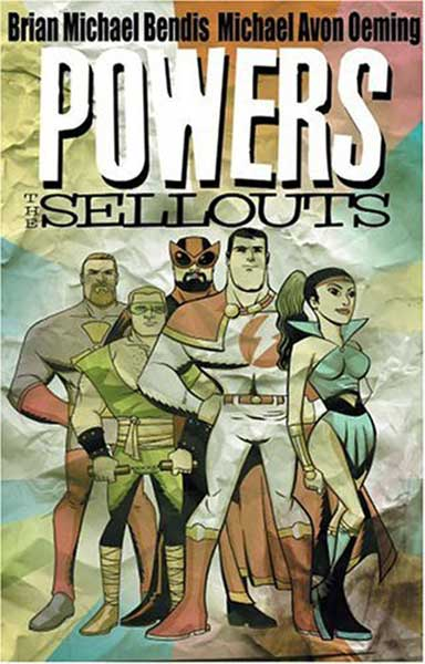 Image: Powers Vol. 06: Sellouts SC  - Marvel Comics