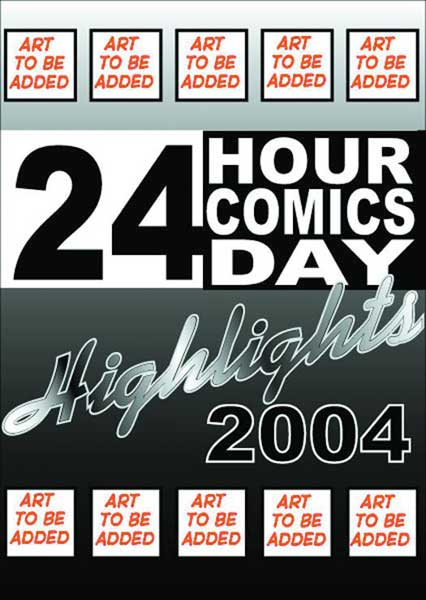 Image: 24 Hour Comics Day - Highlights 2004 SC  - About Comics