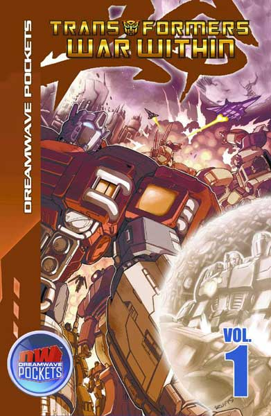 Image: Transformers: War Within Vol. 1  (pb) - Dreamwave