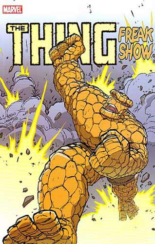 Image: Thing: Freakshow SC  - Marvel Comics