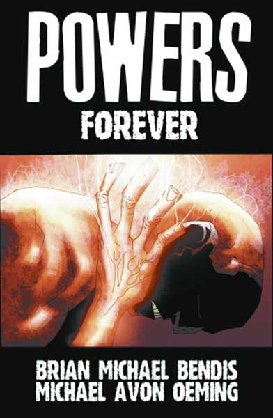 Image: Powers Vol. 07: Forever SC  - Marvel Comics