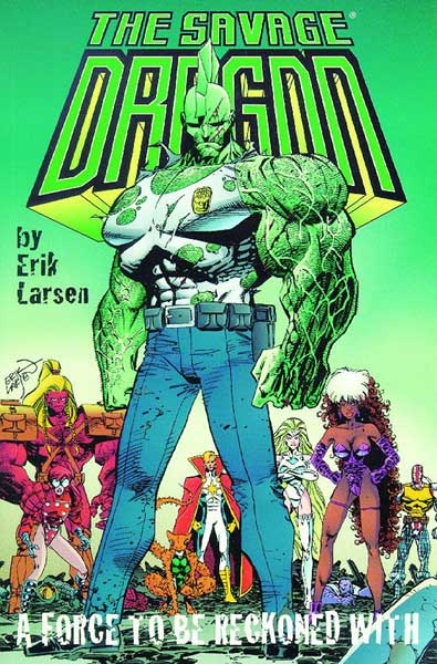 Image: Savage Dragon Vol. 02: A Force to be Reckoned With SC  - Image Comics