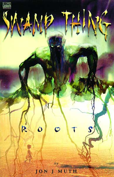 Image: Swamp Thing: Roots  - DC Comics