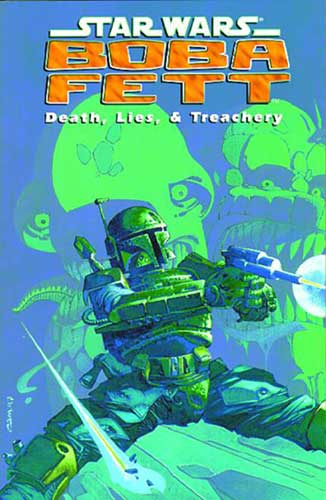 Image: Star Wars: Boba Fett - Death Lies & Treachery SC  - Dark Horse Comics