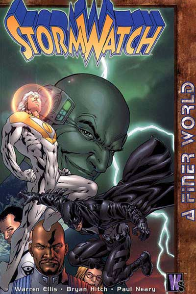 Image: Stormwatch Vol. 04: A Finer World SC  - DC Comics