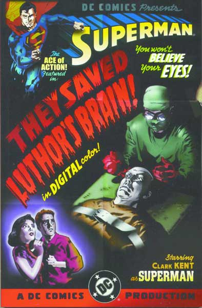 Image: Superman: They Saved Luthors Brain SC  - DC Comics