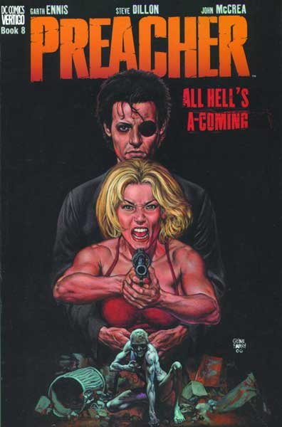 Image: Preacher Vol. 08: All Hell's A-Coming SC  - DC Comics