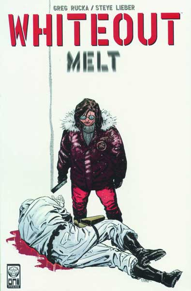 Image: Whiteout: Melt SC  - Oni Press Inc.