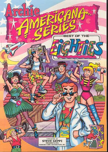 Image: Archie Americana Series: Best of the 80's SC  - Archie Comic Publications