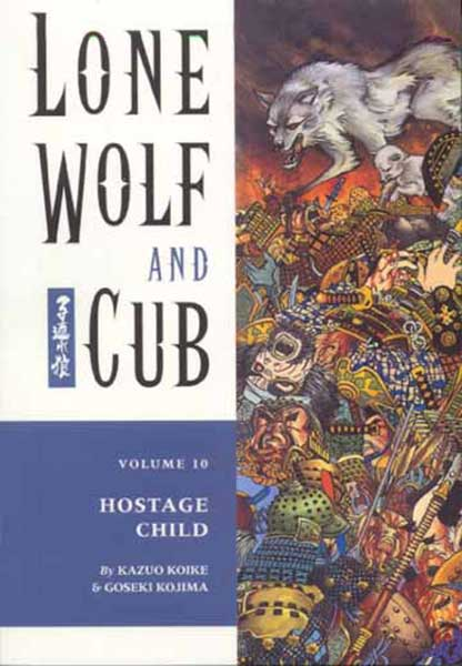 Image: Lone Wolf & Cub Vol. 10: Hostage Child SC  - Dark Horse Comics