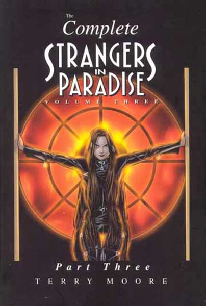 Image: Complete Strangers In Paradise Book Three Part 3 HC  - Abstract Studios