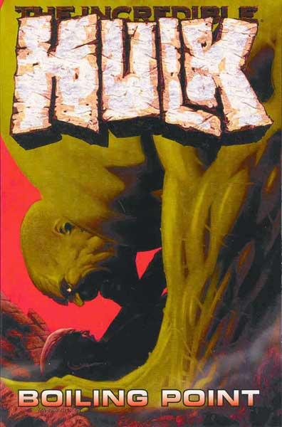 Image: Incredible Hulk Vol. 2: Boiling Point SC  - Marvel Comics