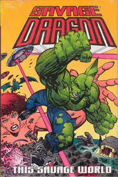 Image: Savage Dragon Vol. 15: This Savage World  (s/n hc) - Image Comics