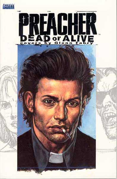 Image: Preacher: Dead or Alive - The Collected Covers SC  - DC Comics
