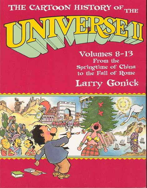 Image: Cartoon History of the Universe II: China to Fall of Rome SC  - Larry Gonick