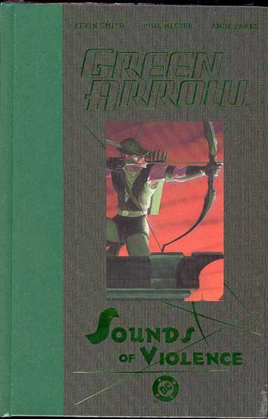 Image: Green Arrow: Sounds of Violence HC  - DC Comics