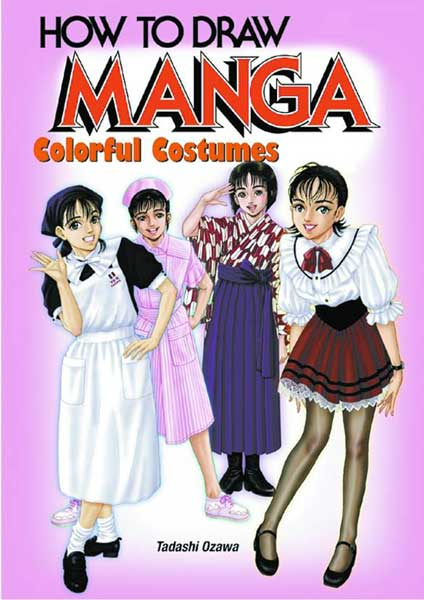 Image: How to Draw Manga: Colorful Costumes SC  -