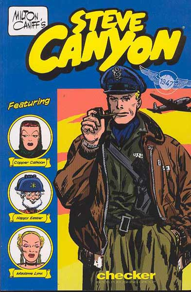 Image: Milton Caniff's Steve Canyon 1947 SC  - Checker Book Publishing Group