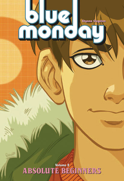 Image: Blue Monday Vol. 02: Absolute Beginners SC  (new printing) - Oni Press Inc.