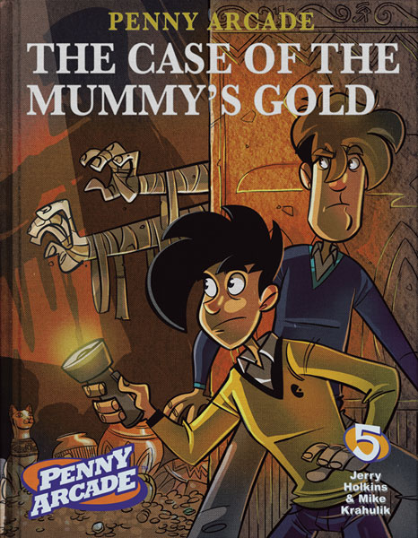 Image: Penny Arcade Vol. 05: The Case of the Mummy's Gold SC  - Dark Horse