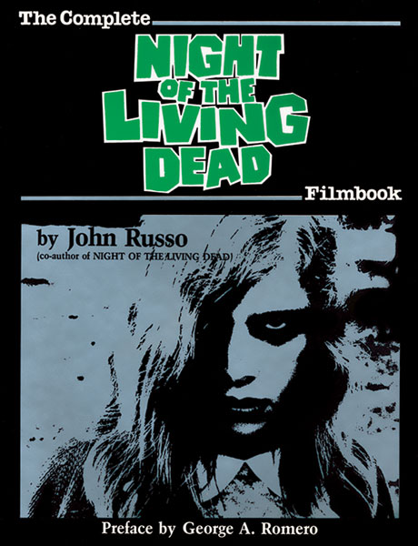 Image: Complete Night of the Living Dead Filmbook  (signed sc) - Avatar Press Inc