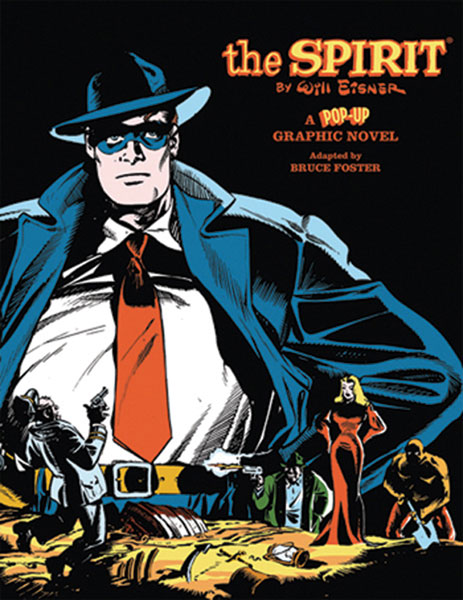 Image: Will Eisner's The Spirit: A Pop-Up Graphic Novel  - Insight Editions