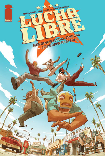 Image: Luche Libre Vol. 01: Heroing's a Full-Time Job SC  - Image Comics