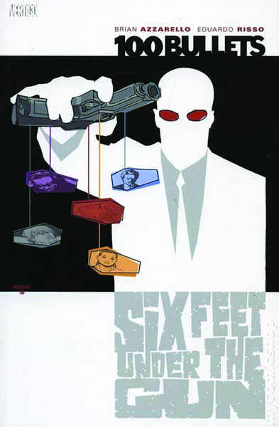 Image: 100 Bullets Vol. 06: Six Feet Under the Gun SC  - DC Comics