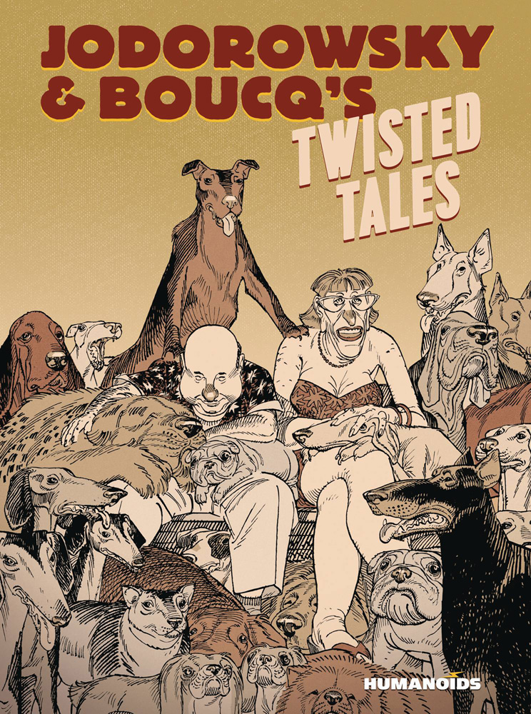Image: Jodorowsky & Boucq's Twisted Tales HC  - Humanoids Inc