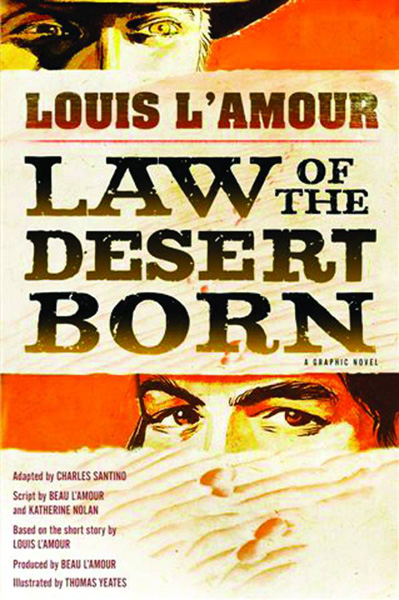 Louis L'Amour's Law of the Desert Born