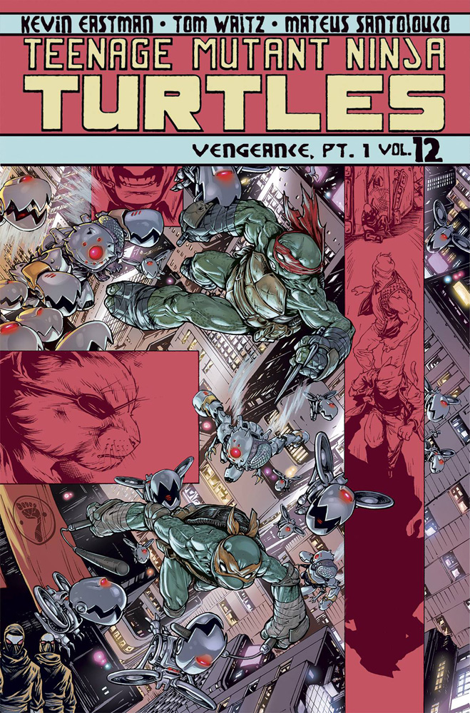 Image: Teenage Mutant Ninja Turtles Vol. 12: Vengeance, Part 1 SC  - IDW Publishing