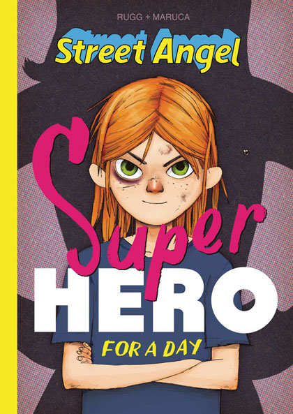 Image: Street Angel: Superhero for a Day HC  - Image Comics