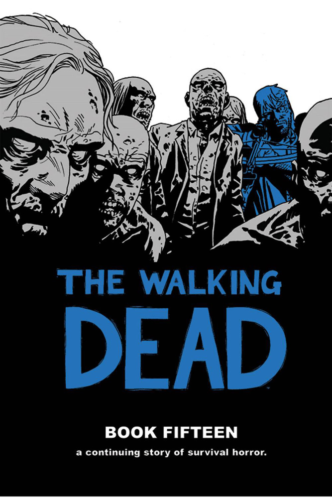 Image: Walking Dead Vol. 15 HC  - Image Comics