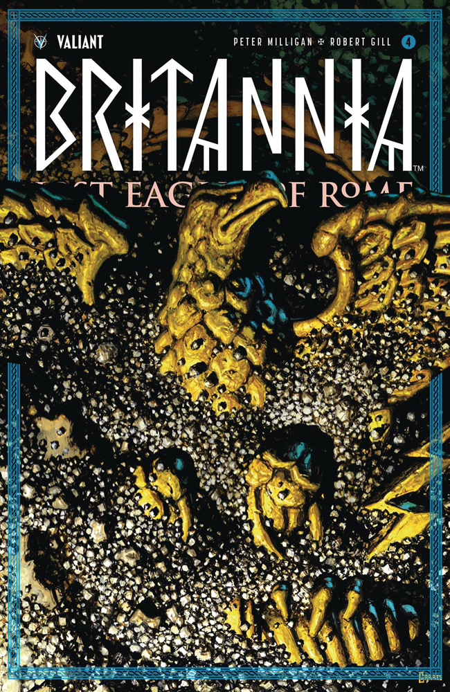 Image: Britannia: Lost Eagles of Rome #4 (cover C incentive - Garres) (20-copy)  [2018] - Valiant Entertainment LLC