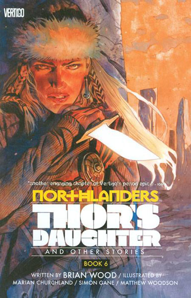 Image: Northlanders Vol. 06: Thor's Daughter and Other Stories SC  - DC Comics - Vertigo