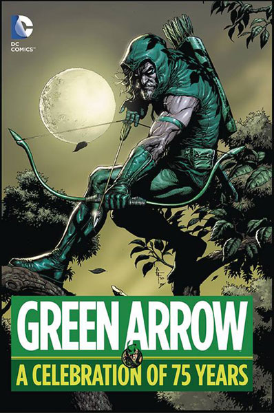 Image: Green Arrow: A Celebration of 75 Years HC  - DC Comics