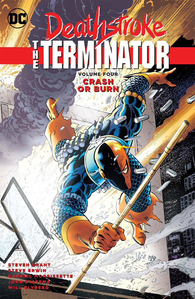 Image: Deathstroke, the Terminator Vol. 04: Crash or Burn SC  - DC Comics