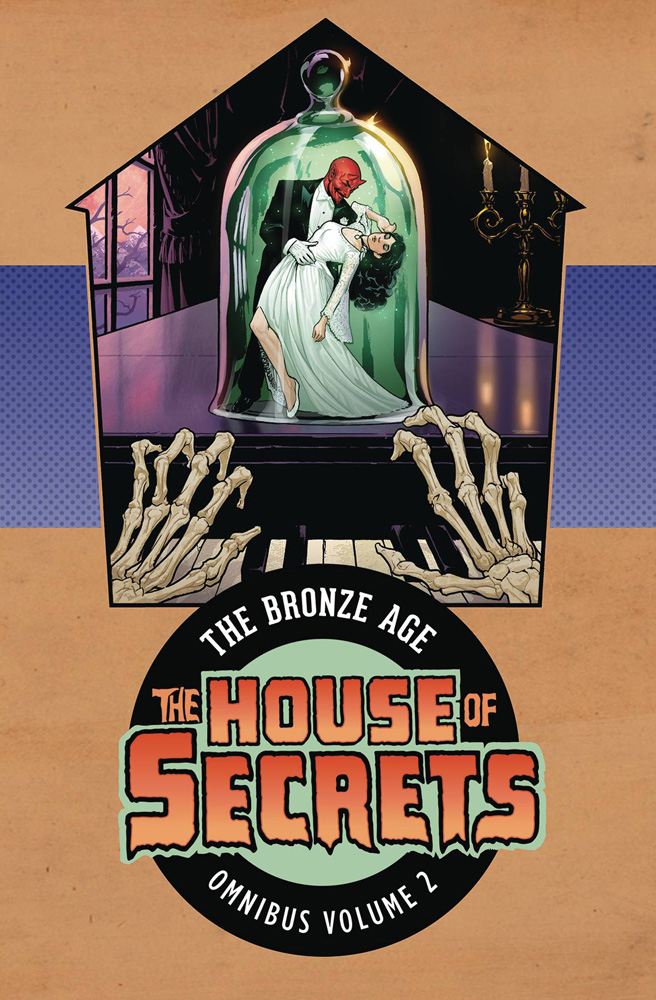 The House of Secrets: The Bronze Age Omnibus Volume 2