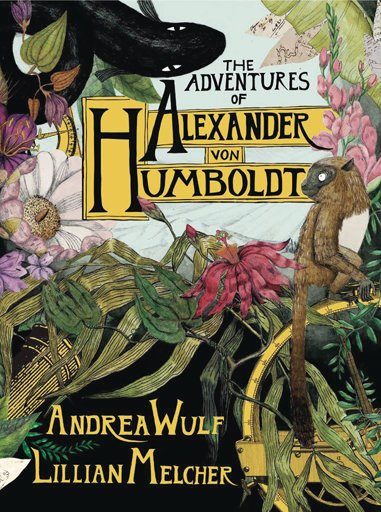 Image: Adventures of Alexander Von Humboldt HC  - Pantheon Books