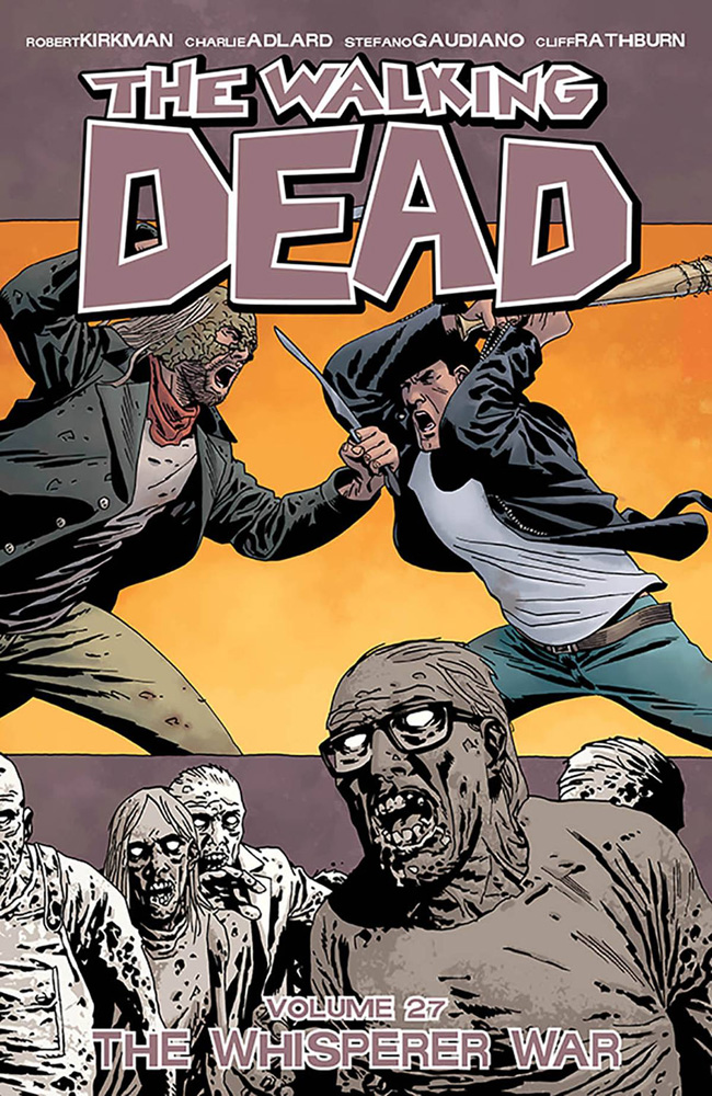 Image: Walking Dead Vol. 27: The Whisperer War SC  - Image Comics
