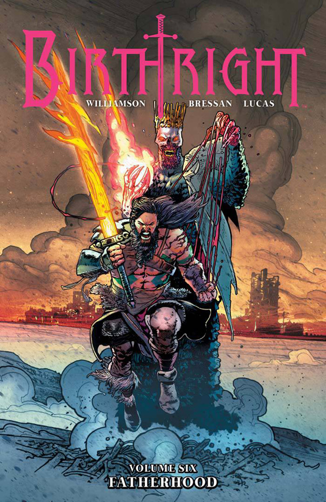 Image: Birthright Vol. 06: Fatherhood SC  - Image Comics