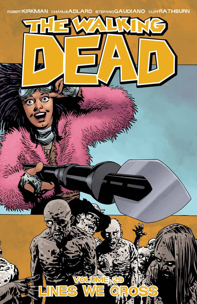 Image: Walking Dead Vol. 29: Lines We Cross SC  - Image Comics
