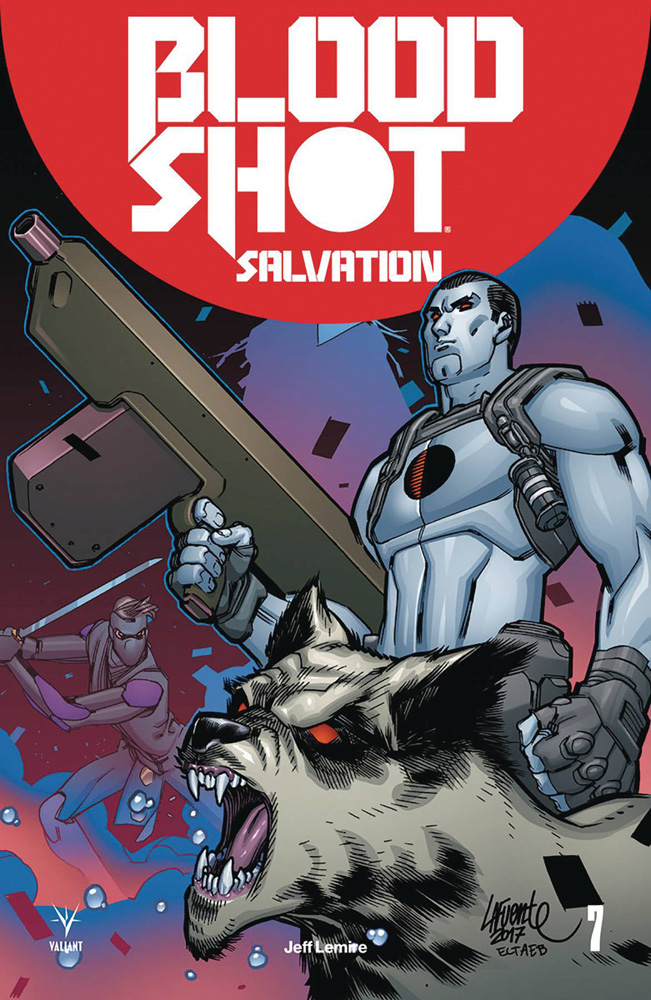 Image: Bloodshot Salvation #7 (cover D incentive - Lafuente) (20-copy)  [2018] - Valiant Entertainment LLC