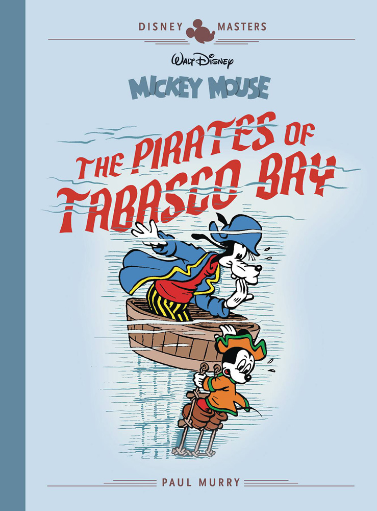 Image: Disney Masters: Mickey Mouse - The Pirates of Tabasco Bay HC  - Fantagraphics Books