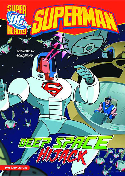 Image: DC Super Heroes: Superman Young Readers - Deep Space Hijack SC  - Capstone Press